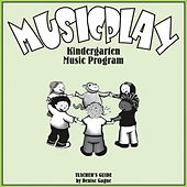 Musicplay Kindergarten Greatest Hits (Part 4) by Denise Gagne