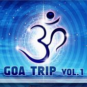 Goa Trip, Vol. 1 by Various Artists