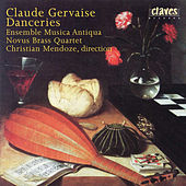 Claude Gervaise : Danceries (A quatre parties) von Christian Mendoze