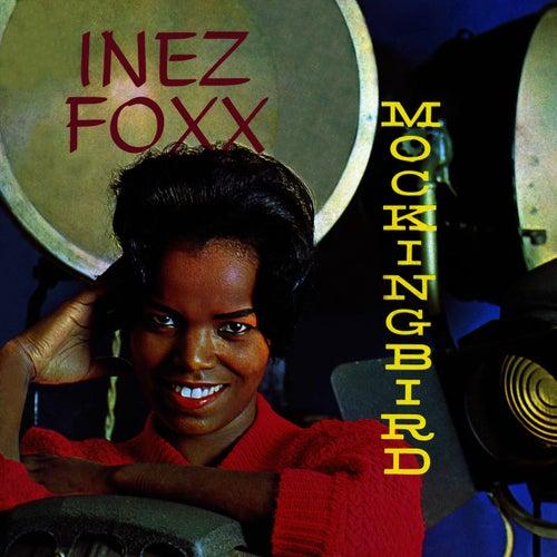 Mockingbird by Inez Foxx
