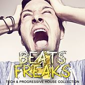 Beats 4 Freaks - Tech & Progressive House Collection, Vol. 2 by Various Artists