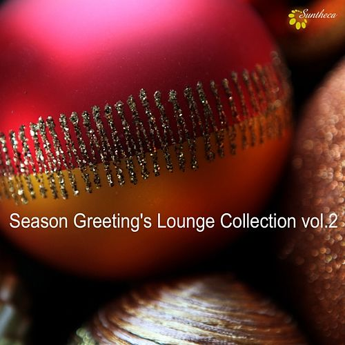 Season Greeting's Lounge Collection, Vol. 2 by Various Artists