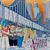 Bay-Bronx Bridge 10 Year Anniversary Remixes by KutMasta Kurt