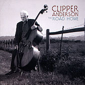 The Road Home by Clipper Anderson