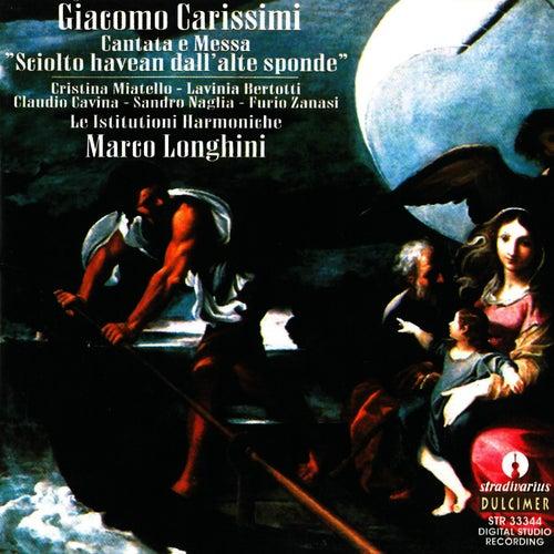 Giacomo Carissimi: Cantata e Messa