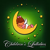 Children's Lullabies: Disney by Children's Lullabies