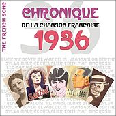 The French Song / Chronique De La Chanson Française - 1936, Vol. 13 by Various Artists