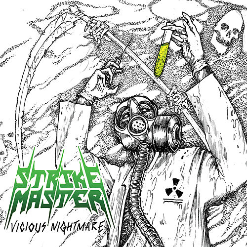 Vicious Nightmare by Strikemaster