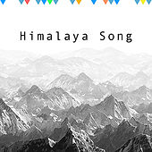 Himalaya Song by Various Artists