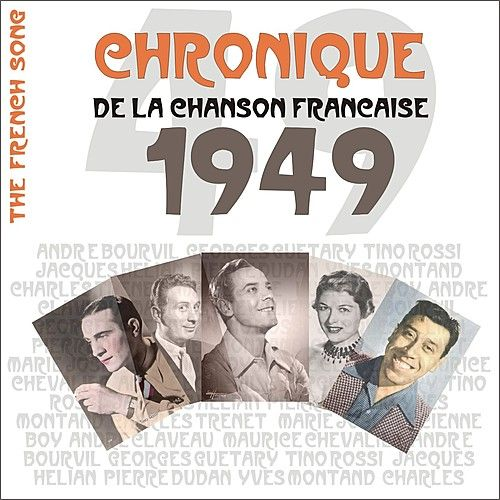 The French Song / Chronique de la Chanson Française - 1949, Vol. 26 by Various Artists