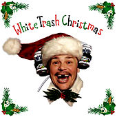 White Trash Christmas by Various Artists