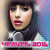 Heaven 2012 by Various Artists