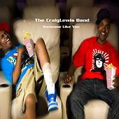 Someone Like You - Single by The Craiglewis Band