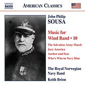 Sousa: Music for Wind Band, Vol. 10 by Keith Brion