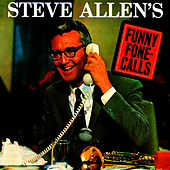 Funny Fone Calls by Steve Allen