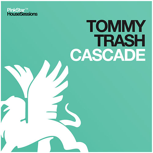 Cascade by Tommy Trash