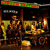 Heaven by The Gibson Brothers