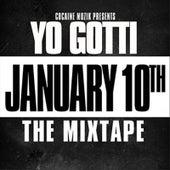 January 10th : The Mixtape! by Yo Gotti