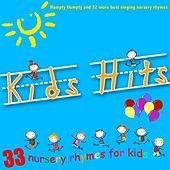 Kids Hits, Vol. 1 (Humpty Dumpty and 32 More Best Singing Nursery Rhymes) by The Singalongasong Band