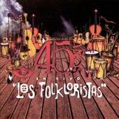 45 Años en Vivo by Los Folkloristas
