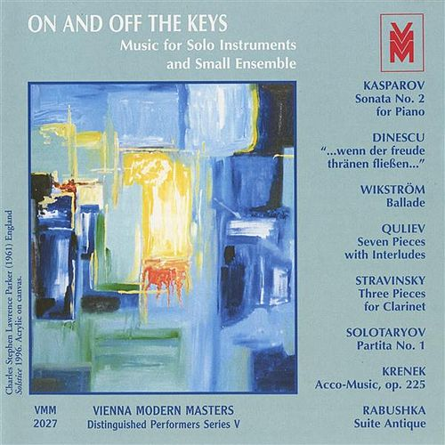 Distinguished Performers, Series 5: On and Off the Keys (Music for Solo Instruments and Solo Ensemble by Various Artists