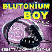 Essential of Hardstyle Vol. 2 by Blutonium Boy