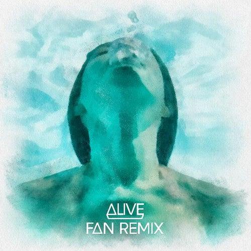 Alive - Fan Remixes by Dirty South