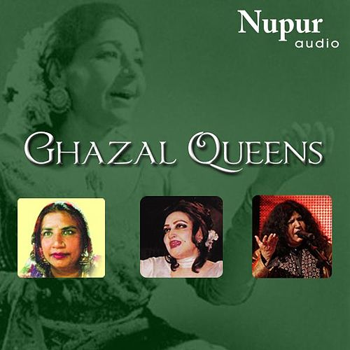 Ghazal Queens by Various Artists