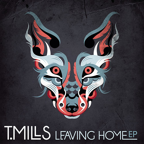 Leaving Home EP by Travis Mills