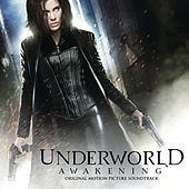 Underworld Awakening von Various Artists