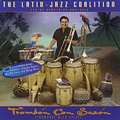 Trombón con Sazón by The Latin Jazz Coalition (1)
