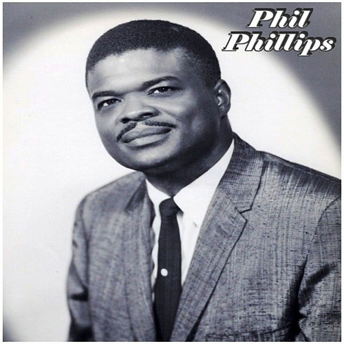 Phil Phillips by Phil Phillips