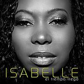 El Tiempo Llego by Isabelle