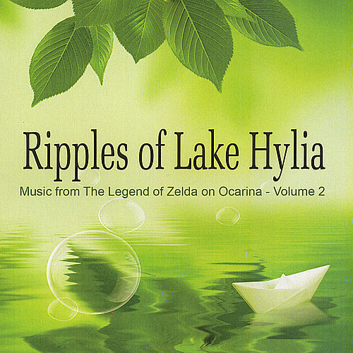 Ripples of Lake Hylia (Music from 'The Legend of Zelda' on Ocarina, Vol. 2) by The St. Louis Ocarina Trio
