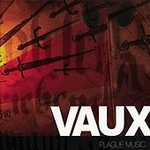Plague Music by Vaux