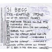 Pre-Emptive Strike by Si Begg