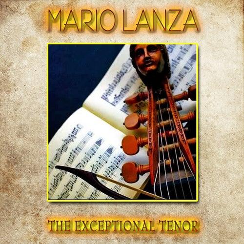 Mario Lanza - The Exceptional Tenor (Remastered) by Mario Lanza