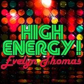 High Energy! by Evelyn Thomas