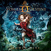 Power Dive by Voices Of Destiny