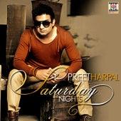 Saturday Nights by Preet Harpal