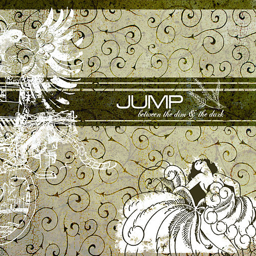 Between The Dim And The Dark by Jump, Little Children