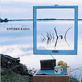 Kitchen Radio by Peter Mulvey