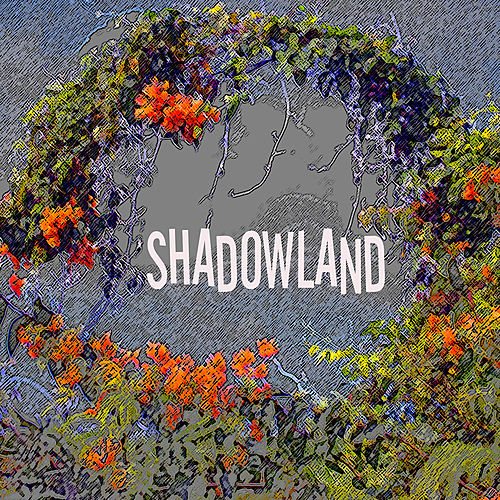 Shadowland by Bill King