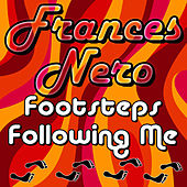 Footsteps Following Me by Frances Nero