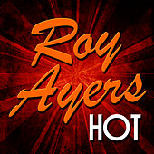 Roy Ayers: Hot by Roy Ayers