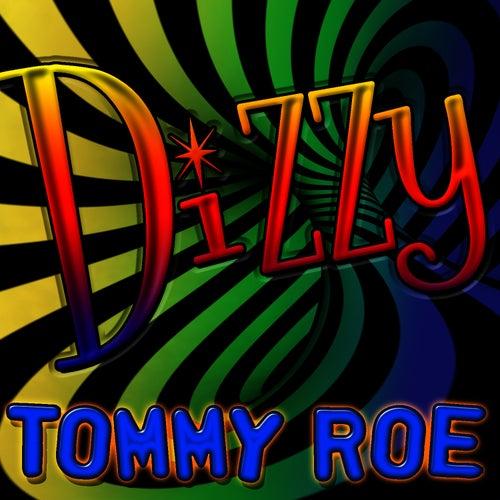 Dizzy by Tommy Roe