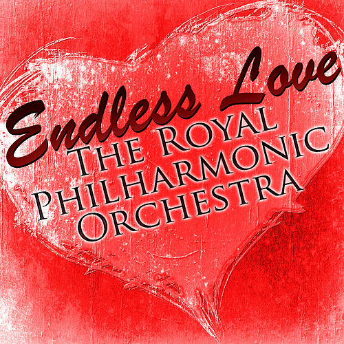 Endless Love by Royal Philharmonic Orchestra