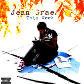 This Week by Jean Grae