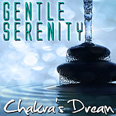 Gentle Serenity by Chakra's Dream