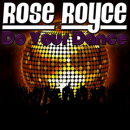 Do Your Dance by Rose Royce